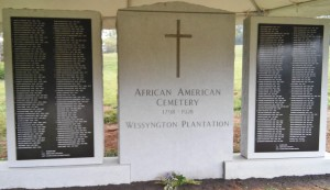 The dedication ceremony at Wessyngton Plantation was a wonderful event!  There were more than 250 individuals who came together to pay tribute to the 446 African Americans enslaved on the estate from 1796 to 1865.  Many descendants of the slaves were there (Washingtons, Cheathams, Terrys, Gardners, Green, Scotts, and Lewises) as well as descendants of the Washington family.